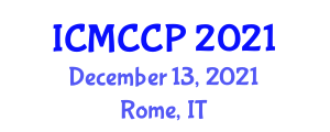 International Conference on Management Cybernetics and Core Principles (ICMCCP) December 13, 2021 - Rome, Italy