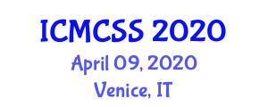 International Conference on Management Cybernetics and Social Systems (ICMCSS) April 09, 2020 - Venice, Italy
