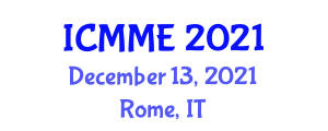 International Conference on Management of Medical Equipment (ICMME) December 13, 2021 - Rome, Italy