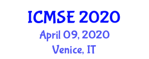 International Conference on Management Science and Engineering (ICMSE) April 09, 2020 - Venice, Italy
