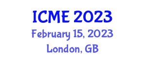 International Conference on Manufacturing Engineering (ICME) February 15, 2023 - London, United Kingdom