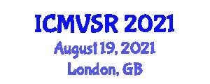 International Conference on Marine Vehicles, Systems and Robotics (ICMVSR) August 19, 2021 - London, United Kingdom