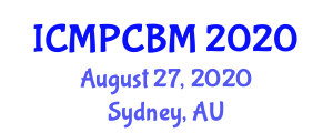 International Conference on Materials Processing and Carbon Based Materials (ICMPCBM) August 27, 2020 - Sydney, Australia