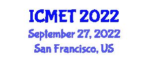 International Conference on Mathematics Education and Technology (ICMET) September 27, 2022 - San Francisco, United States