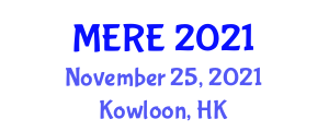 International Conference on Mechanical, Electronic and Robotics Engineering (MERE) November 25, 2021 - Kowloon, Hong Kong