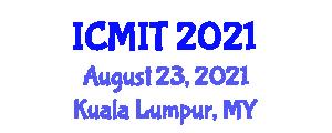 International Conference on Medical Informatics and Telematics (ICMIT) August 23, 2021 - Kuala Lumpur, Malaysia