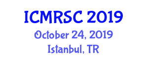 International Conference on Micro Robotic Systems and Configuration (ICMRSC) October 24, 2019 - Istanbul, Turkey