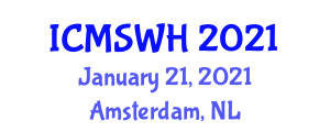 International Conference on Midwifery Studies and Women Healthcare (ICMSWH) January 21, 2021 - Amsterdam, Netherlands