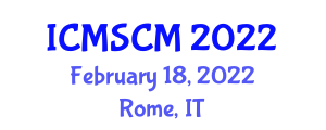 International Conference on Military Supply Chain Management (ICMSCM) February 18, 2022 - Rome, Italy