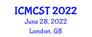International Conference on Mobile Computer Systems and Technologies (ICMCST) June 28, 2022 - London, United Kingdom
