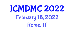 International Conference on Mobile Data Management and Communication (ICMDMC) February 18, 2022 - Rome, Italy
