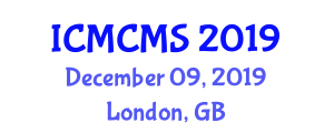 International Conference on Modern Construction Methods and Systems (ICMCMS) December 09, 2019 - London, United Kingdom