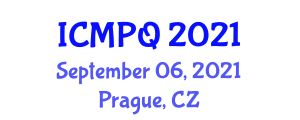 International Conference on Modern Physics and Quantum (ICMPQ) September 06, 2021 - Prague, Czechia
