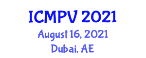 International Conference on Molecular Pathology in Veterinary (ICMPV) August 16, 2021 - Dubai, United Arab Emirates