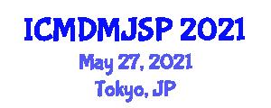 International Conference on Moral Disengagement and Moral Justification in Social Psychology (ICMDMJSP) May 27, 2021 - Tokyo, Japan