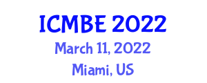 International Conference on Multiculturalism and Bilingual Education (ICMBE) March 11, 2022 - Miami, United States