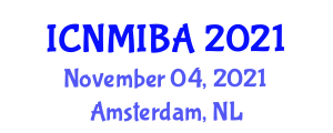 International Conference on Nano and Microfabrication for Industrial and Biomedical Applications (ICNMIBA) November 04, 2021 - Amsterdam, Netherlands