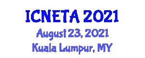 International Conference on Nano Energy Technologies and Applications (ICNETA) August 23, 2021 - Kuala Lumpur, Malaysia