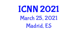 International Conference on Nanofibers and Nanotechnology (ICNN) March 25, 2021 - Madrid, Spain