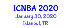 International Conference on Nanomaterials for Biological Applications (ICNBA) January 30, 2020 - Istanbul, Turkey