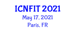 International Conference on Nanoscopic Fibers and Innovative Textiles (ICNFIT) May 17, 2021 - Paris, France