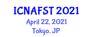 International Conference on Nanotechnology Applications for Food Science and Technology (ICNAFST) April 22, 2021 - Tokyo, Japan