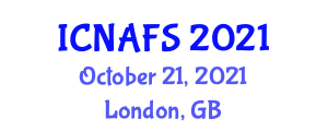International Conference on Nanotechnology Applications for Food Science (ICNAFS) October 21, 2021 - London, United Kingdom