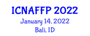 International Conference on Nanotechnology Applications in Food and Food Processing (ICNAFFP) January 14, 2022 - Bali, Indonesia