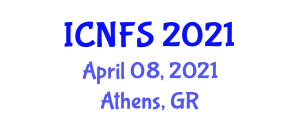 International Conference on Nanotechnology for Food Science (ICNFS) April 08, 2021 - Athens, Greece