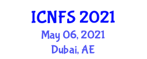 International Conference on Nanotechnology for Food Science (ICNFS) May 06, 2021 - Dubai, United Arab Emirates