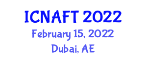 International Conference on Nanotechnology in Agriculture and Food Technology (ICNAFT) February 15, 2022 - Dubai, United Arab Emirates