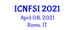 International Conference on Nanotechnology in Food Science and Industry (ICNFSI) April 08, 2021 - Rome, Italy
