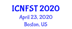 International Conference on Nanotechnology in Food Science and Technology (ICNFST) April 23, 2020 - Boston, United States