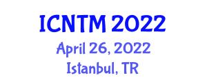 International Conference on Neogeography and Traditional Mapping (ICNTM) April 26, 2022 - Istanbul, Turkey