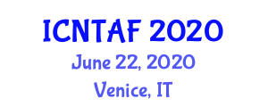 International Conference on Neutron Transport and Additional Forms (ICNTAF) June 22, 2020 - Venice, Italy