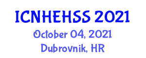 International Conference on New Horizons in Education, Humanities and Social Sciences (ICNHEHSS) October 04, 2021 - Dubrovnik, Croatia