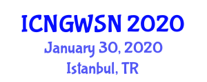 International Conference on Next Generation Wireless Systems and Networks (ICNGWSN) January 30, 2020 - Istanbul, Turkey