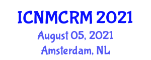 International Conference on Niche Marketing and Customer Relationship Management (ICNMCRM) August 05, 2021 - Amsterdam, Netherlands