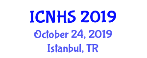 International Conference on Nursing and Healthcare System (ICNHS) October 24, 2019 - Istanbul, Turkey