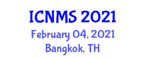 International Conference on Nursing and Midwifery Sciences (ICNMS) February 04, 2021 - Bangkok, Thailand