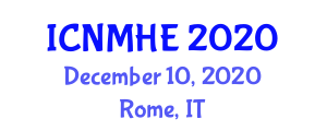 International Conference on Nursing Management and Health Economics (ICNMHE) December 10, 2020 - Rome, Italy