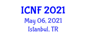 International Conference on Nutraceuticals and Foods (ICNF) May 06, 2021 - Istanbul, Turkey