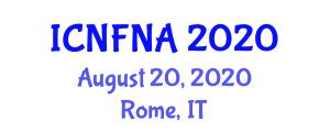 International Conference on Nutrition and Food Nanotechnology Applications (ICNFNA) August 20, 2020 - Rome, Italy