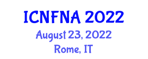 International Conference on Nutrition and Food Nanotechnology Applications (ICNFNA) August 23, 2022 - Rome, Italy
