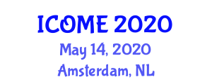 International Conference on Occupational Medicine and Endemiology (ICOME) May 14, 2020 - Amsterdam, Netherlands