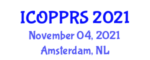 International Conference on Organizational Psychology, Personnel Recruitment and Selection (ICOPPRS) November 04, 2021 - Amsterdam, Netherlands