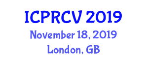 International Conference on Pattern Recognition and Computer Vision (ICPRCV) November 18, 2019 - London, United Kingdom