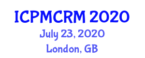 International Conference on Personalized Marketing and Customer Relationship Management (ICPMCRM) July 23, 2020 - London, United Kingdom