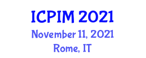 International Conference on Pharmaceutical Industrial Management (ICPIM) November 11, 2021 - Rome, Italy