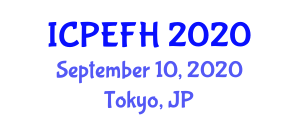 International Conference on Physical Exercises, Fitness and Health (ICPEFH) September 10, 2020 - Tokyo, Japan